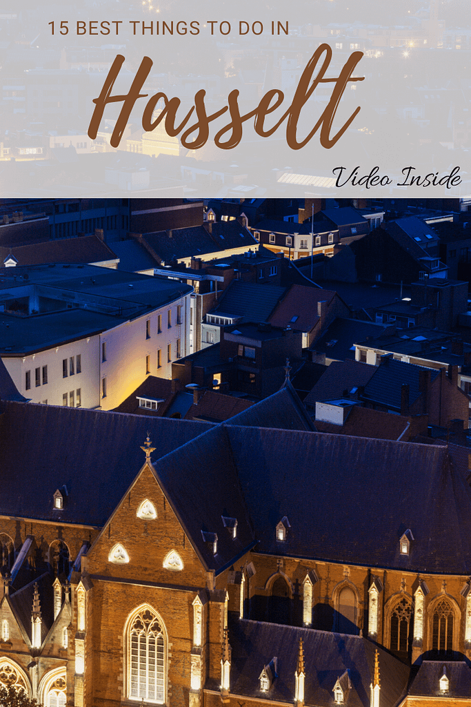 15 Best Things to do in Hasselt